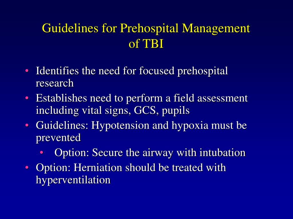 Guidelines for Prehospital Management of TBI