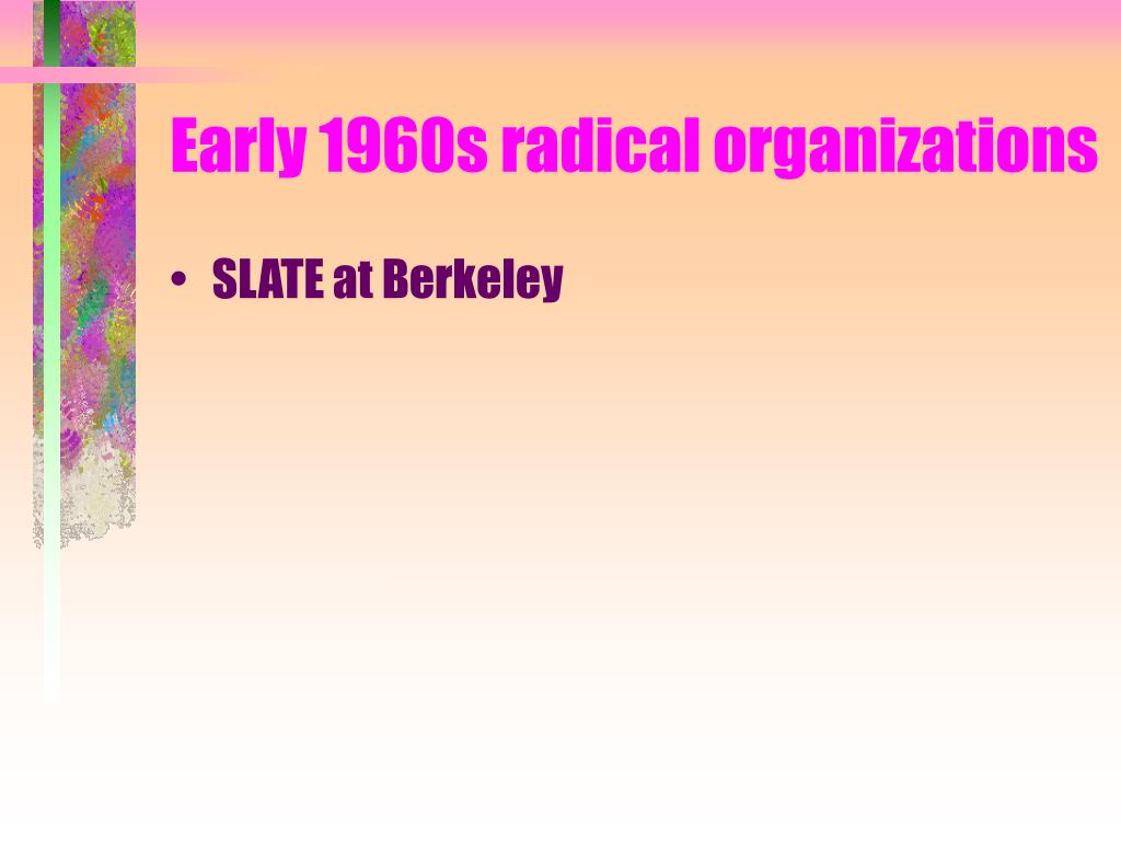 Early 1960s radical organizations