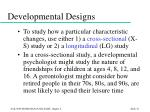 developmental designs