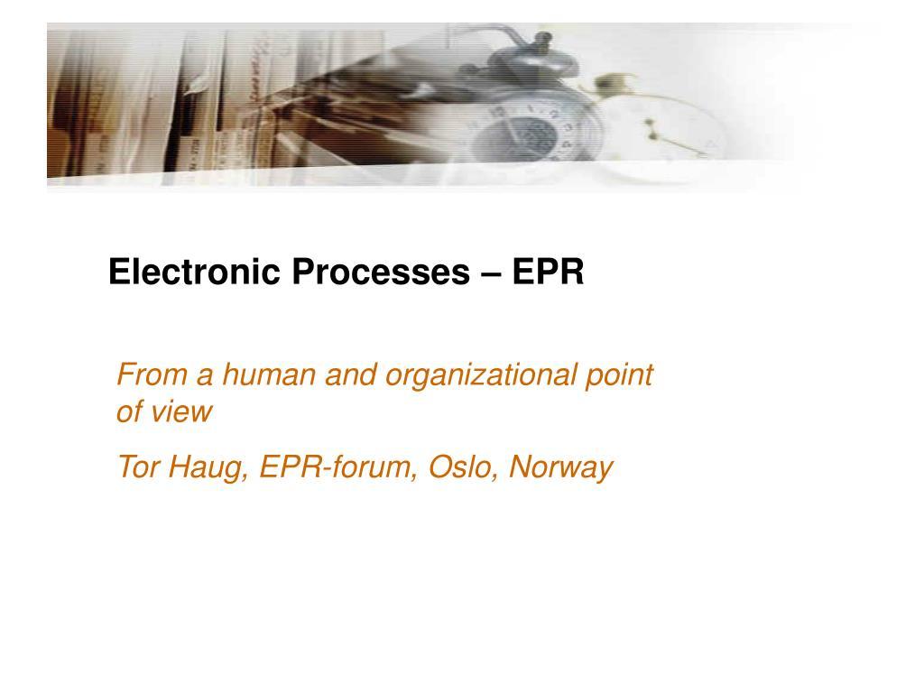 electronic processes epr