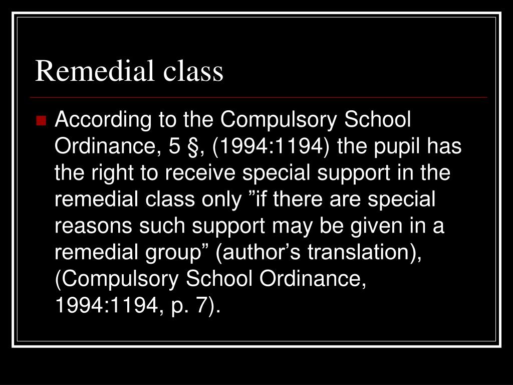 Remedial class