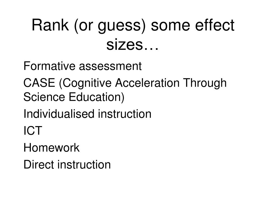 Rank (or guess) some effect sizes…