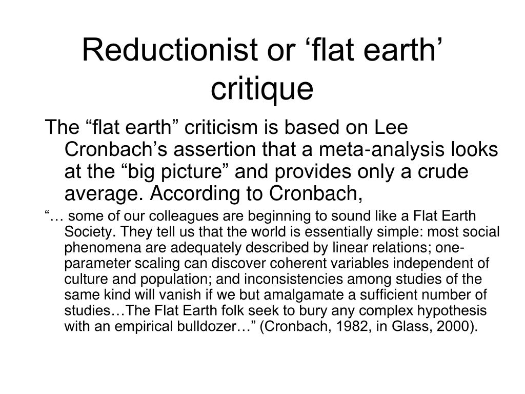 Reductionist or 'flat earth' critique