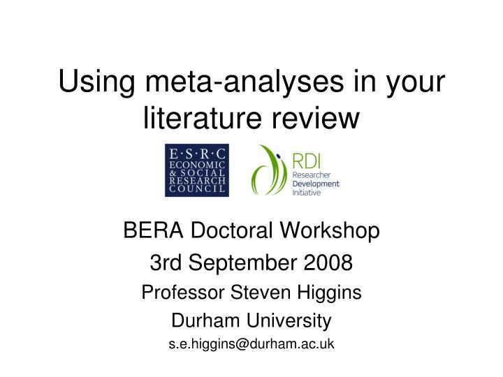 Using meta analyses in your literature review