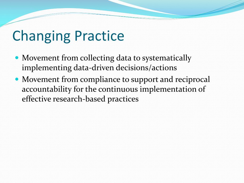 Changing Practice