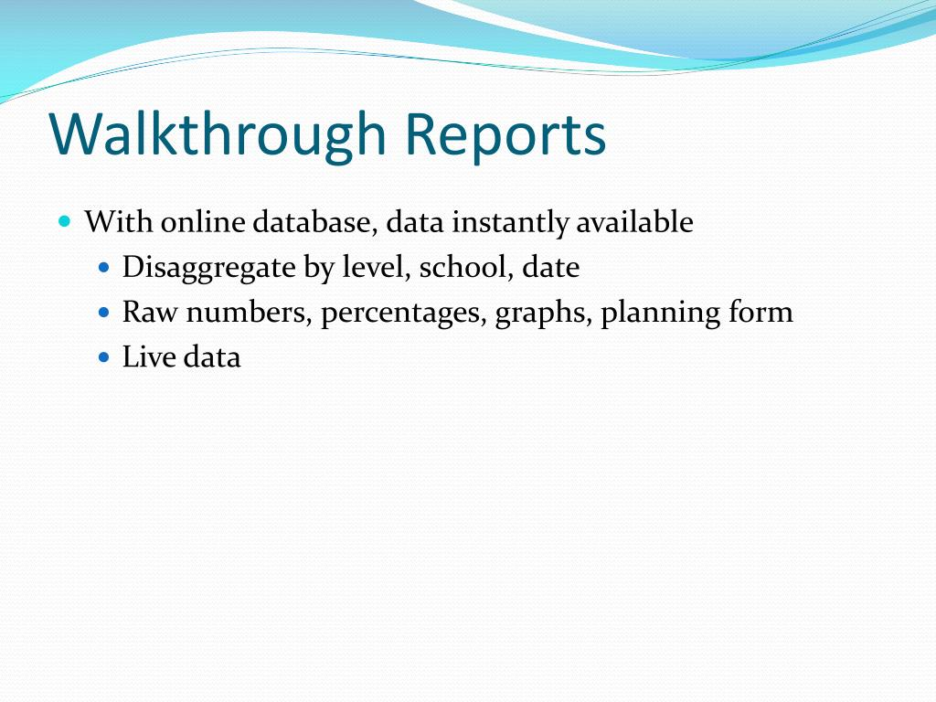 Walkthrough Reports