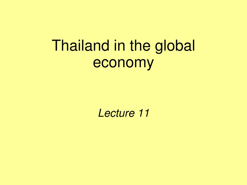 thailand in the global economy l.