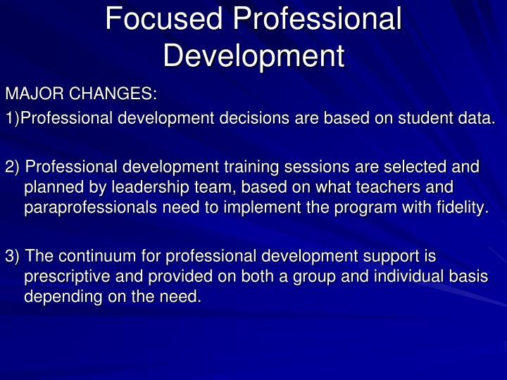 Focused Professional Development