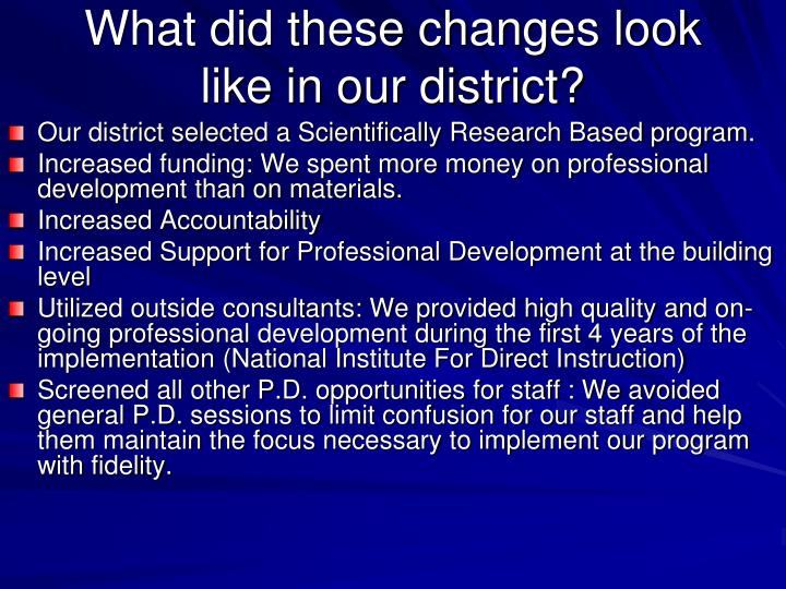 What did these changes look like in our district?