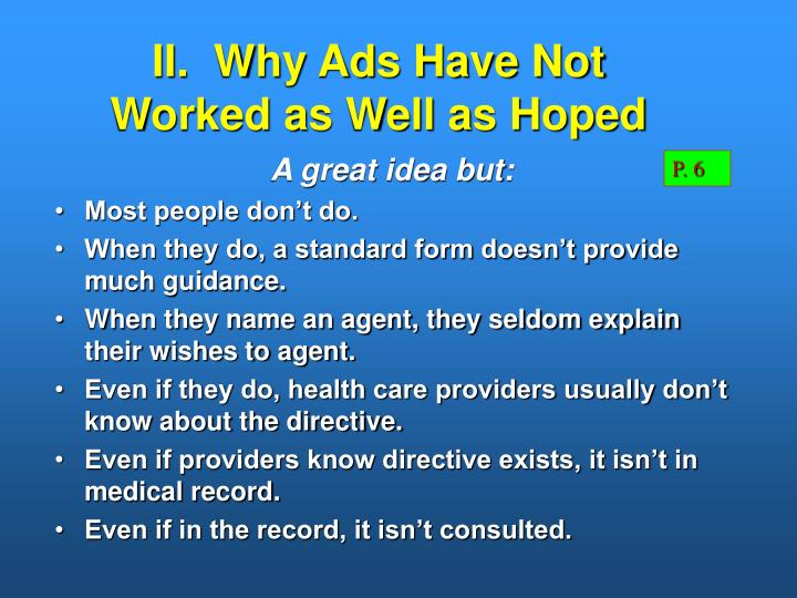 II.  Why Ads Have Not Worked as Well as Hoped