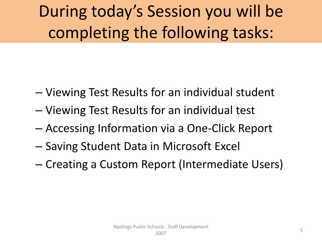 During today's Session you will be completing the following tasks: