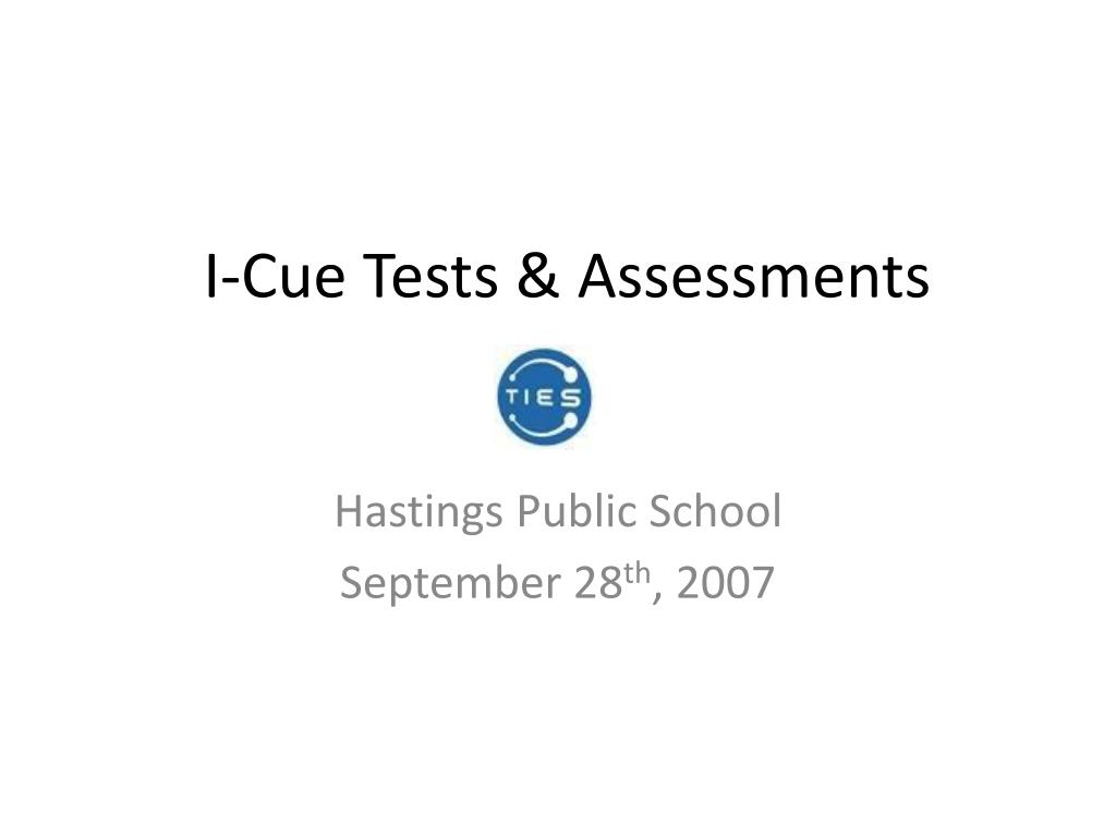 I-Cue Tests & Assessments