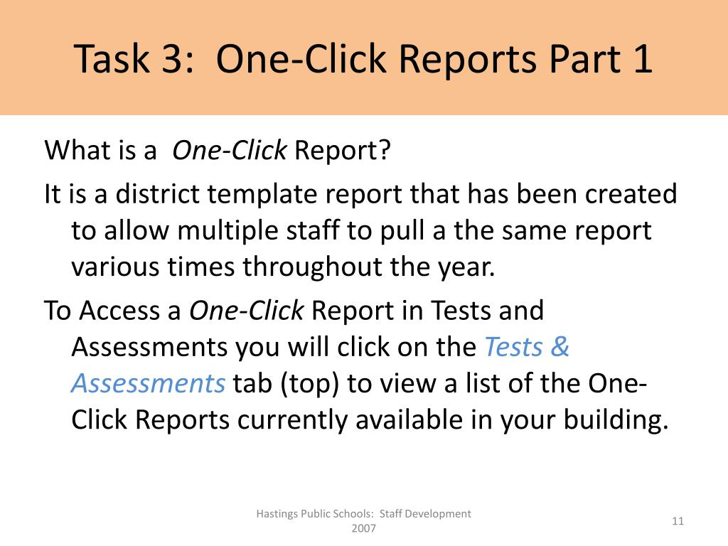 Task 3:  One-Click Reports Part 1