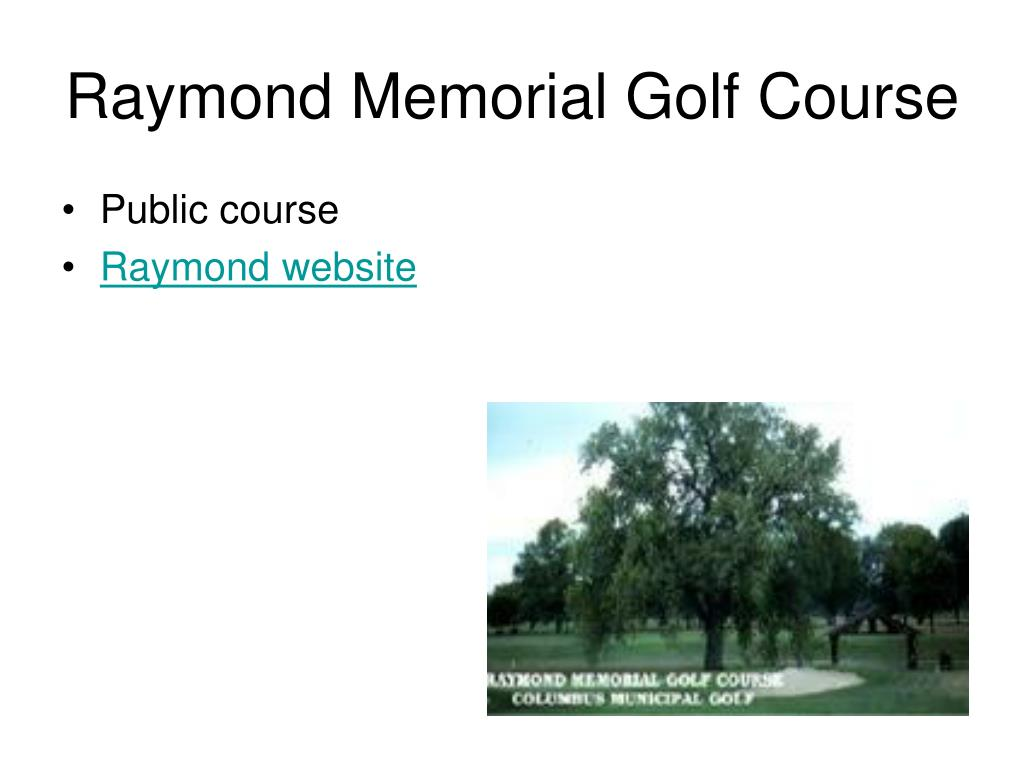 Raymond Memorial Golf Course