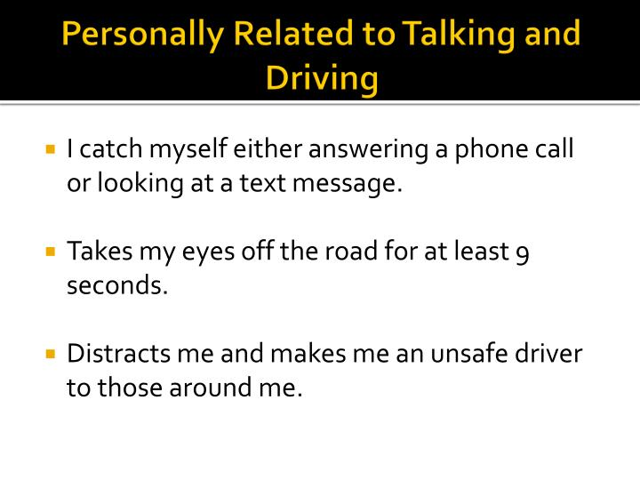 Personally related to talking and driving