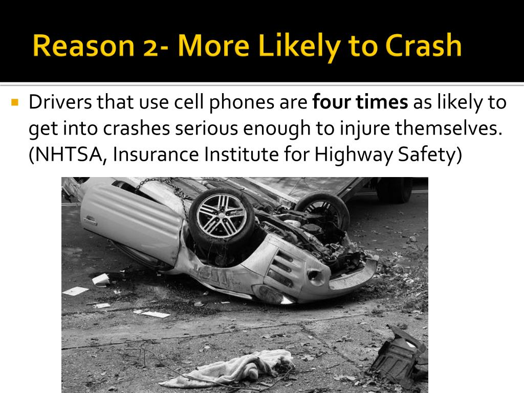 Reason 2- More Likely to Crash