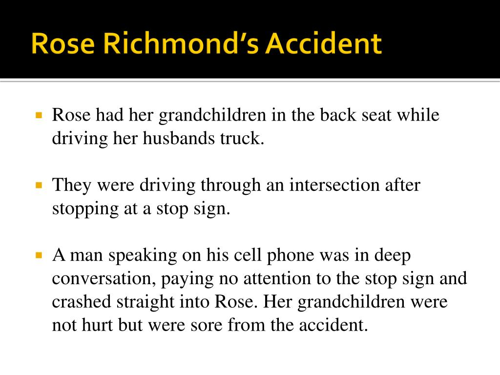 Rose Richmond's Accident
