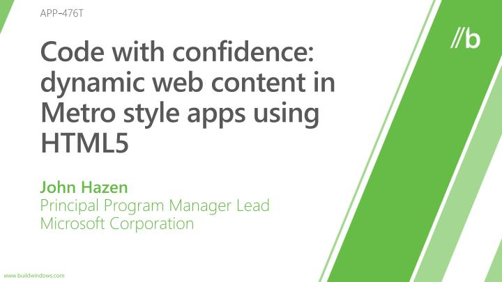 Code with confidence dynamic web content in metro style apps using html5