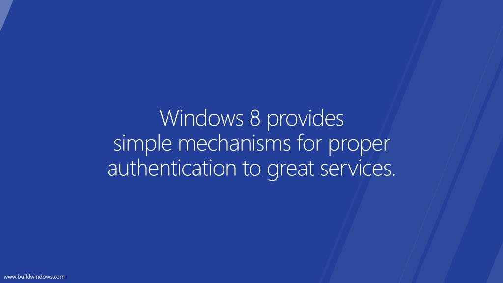 Windows 8 provides