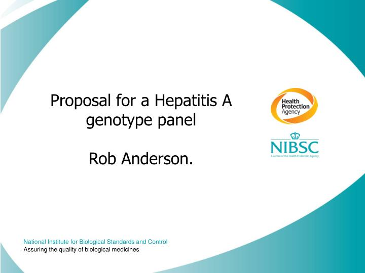 Proposal for a hepatitis a genotype panel rob anderson