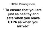 utpa s primary goal