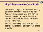 map measurement case study