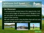 lighthouse golf resort bulgaria europe s next golf destination