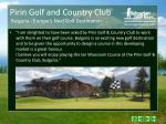 pirin golf and country club bulgaria europe s next golf destination