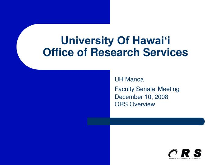University of hawai i office of research services