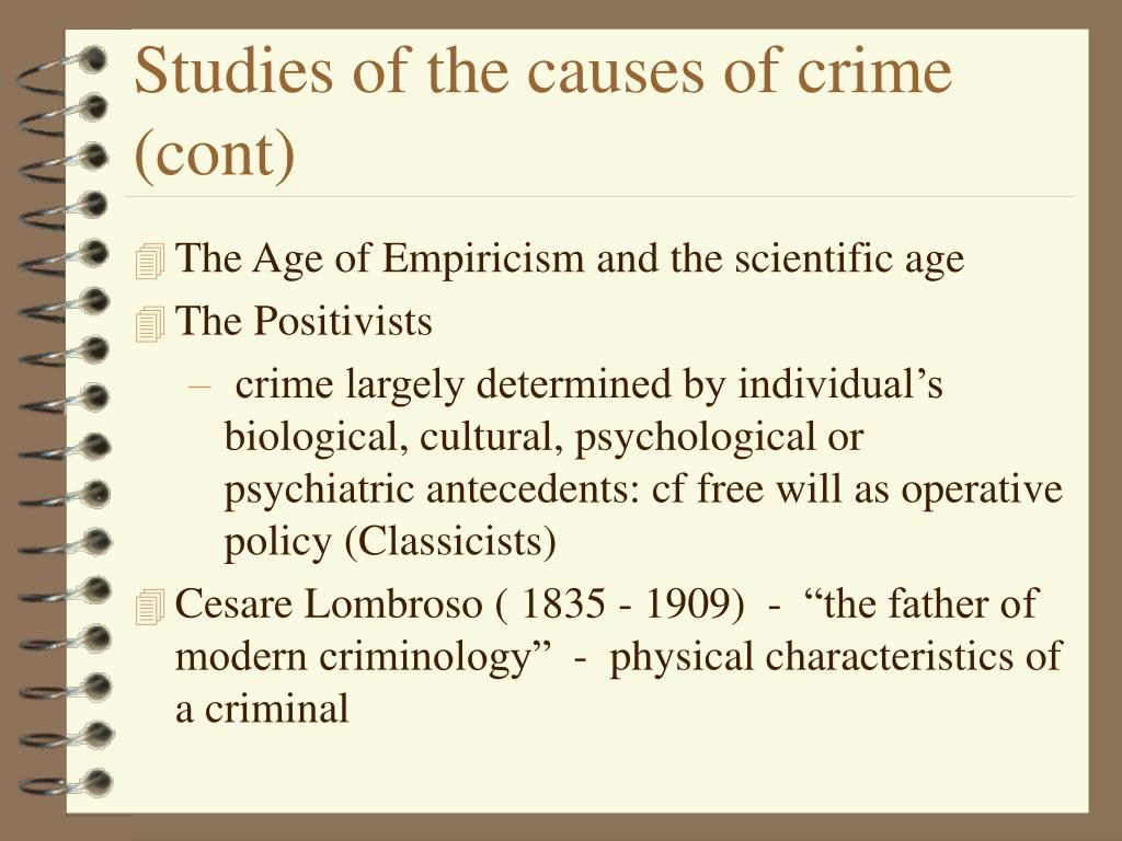 Studies of the causes of crime (cont)