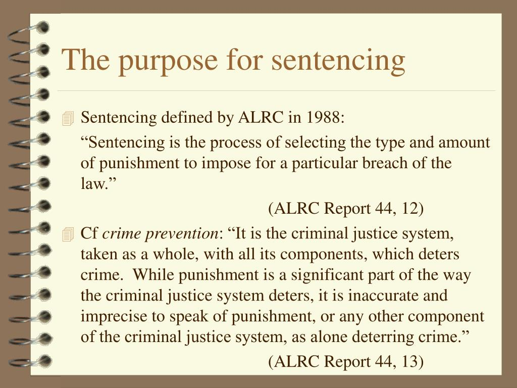 The purpose for sentencing