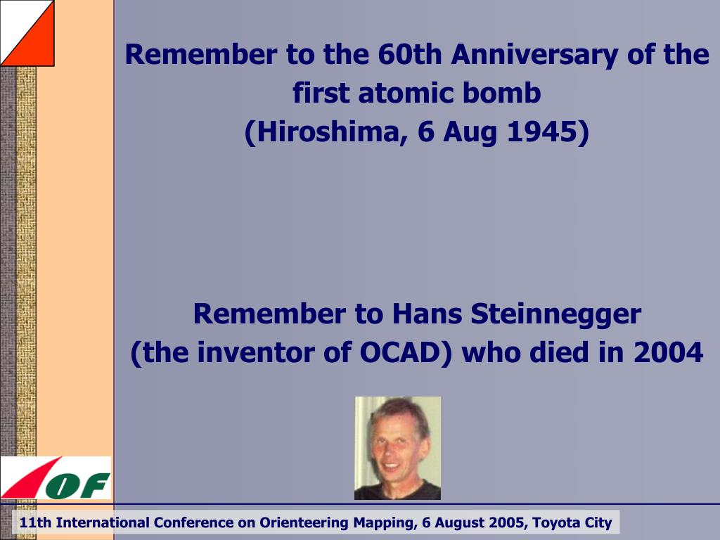 Remember to the 60th Anniversary of the first atomic bomb