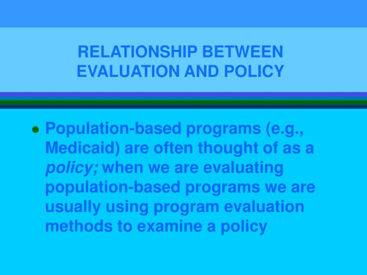 Relationship between evaluation and policy3