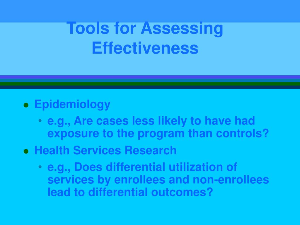 Tools for Assessing Effectiveness