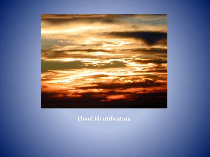 Cloud identification