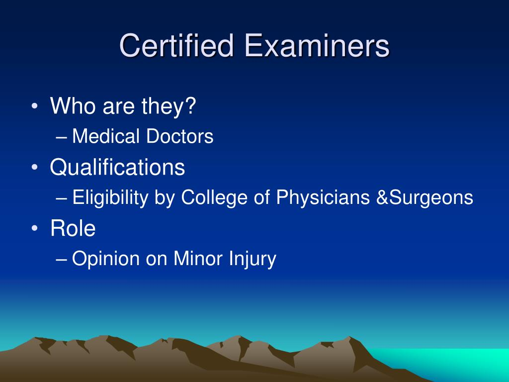Certified Examiners