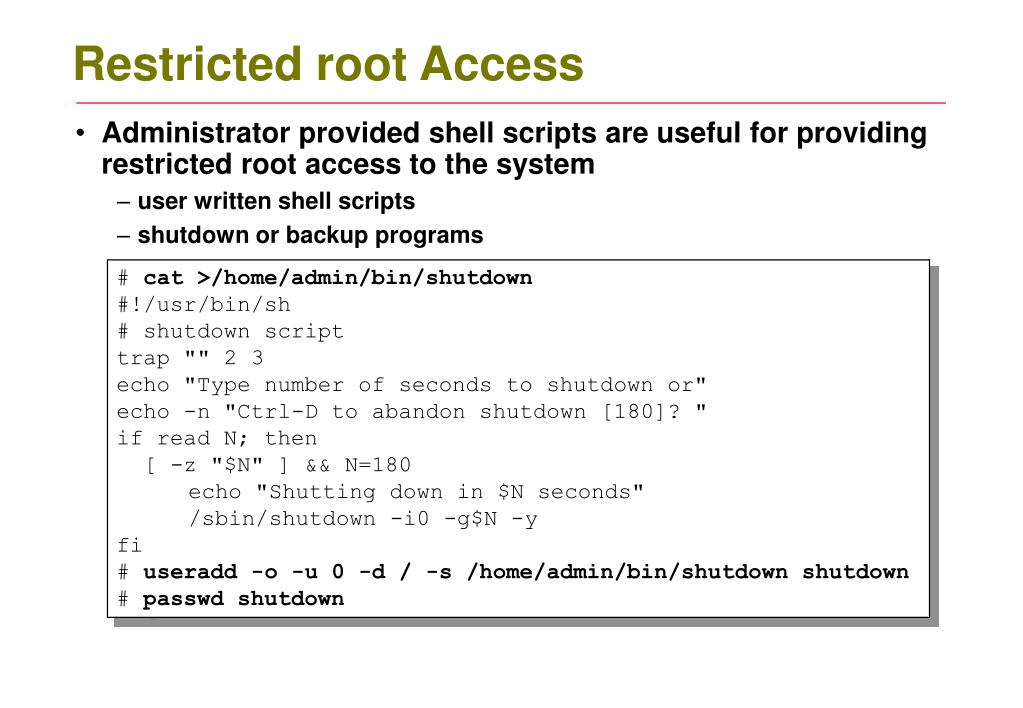 Restricted root Access