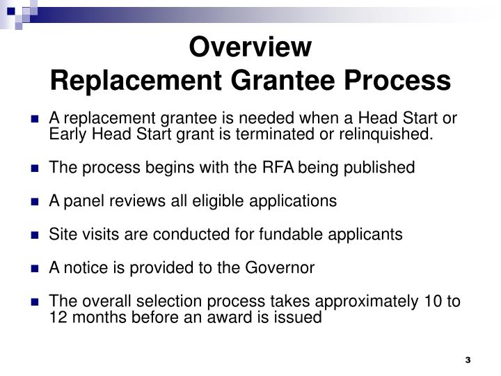 Overview replacement grantee process