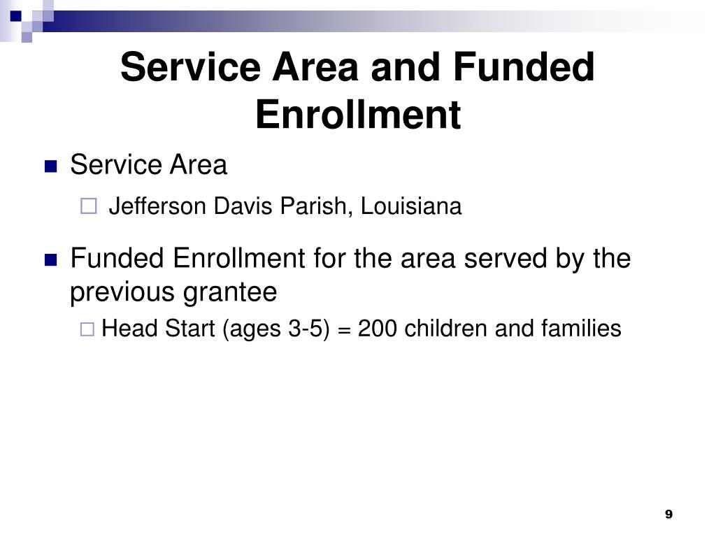 Service Area and Funded Enrollment