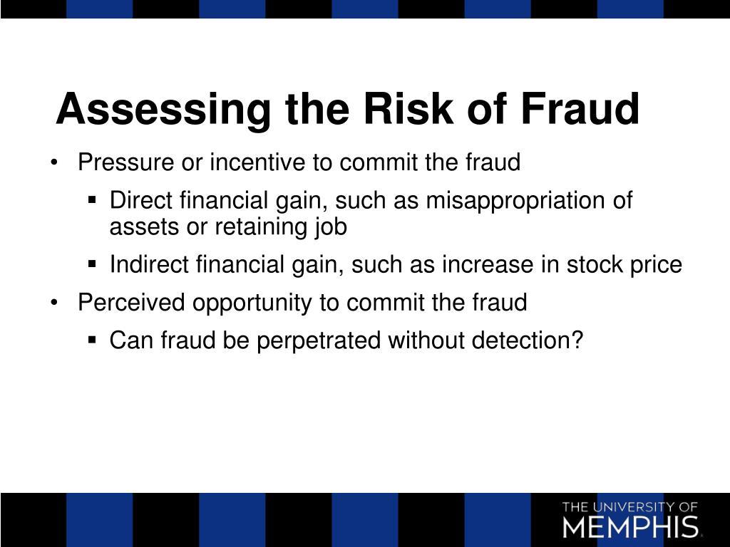 Assessing the Risk of Fraud