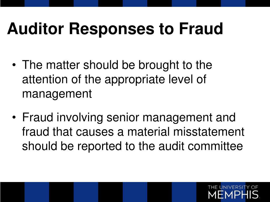 Auditor Responses to Fraud