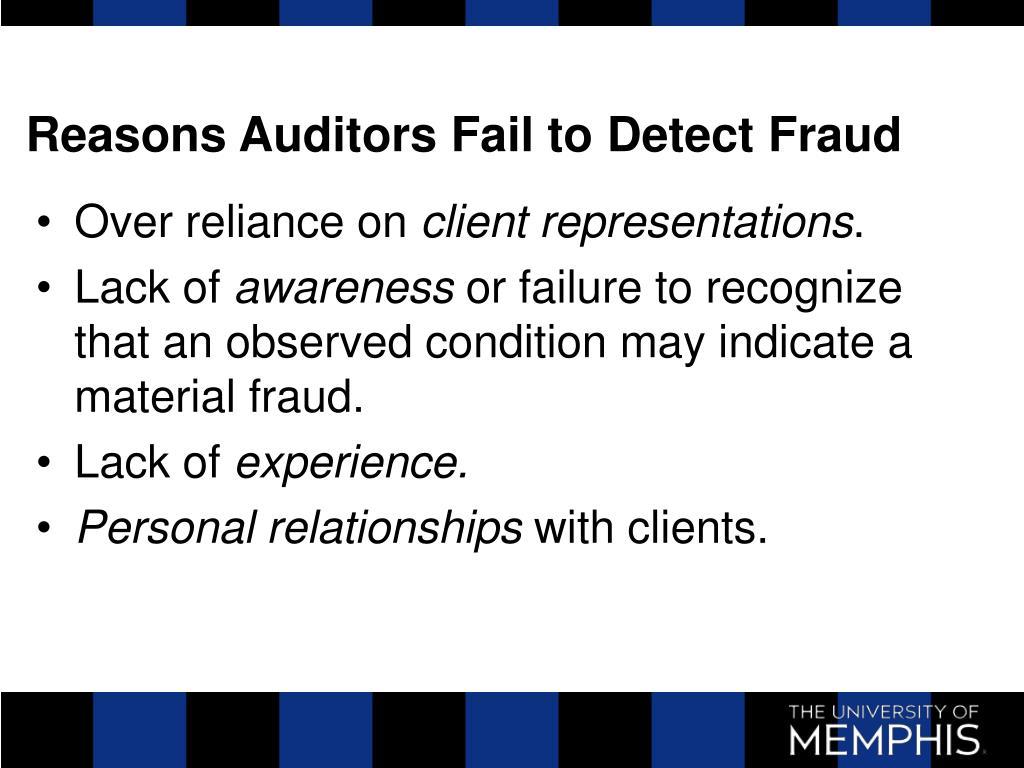 Reasons Auditors Fail to Detect Fraud