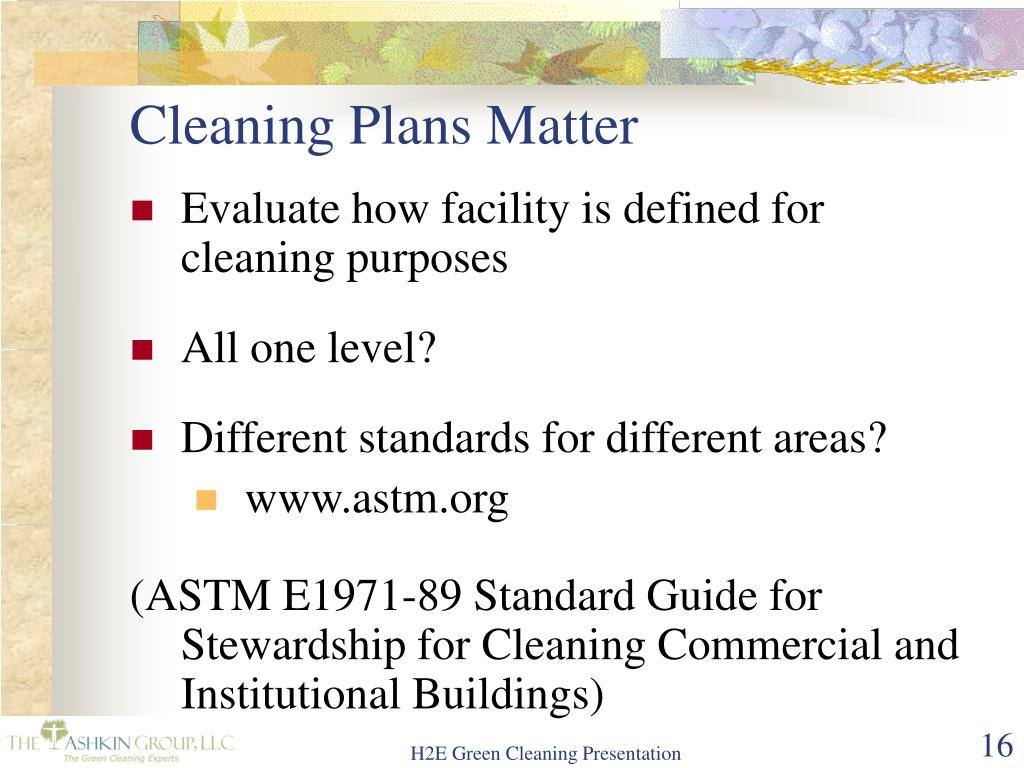 Cleaning Plans Matter
