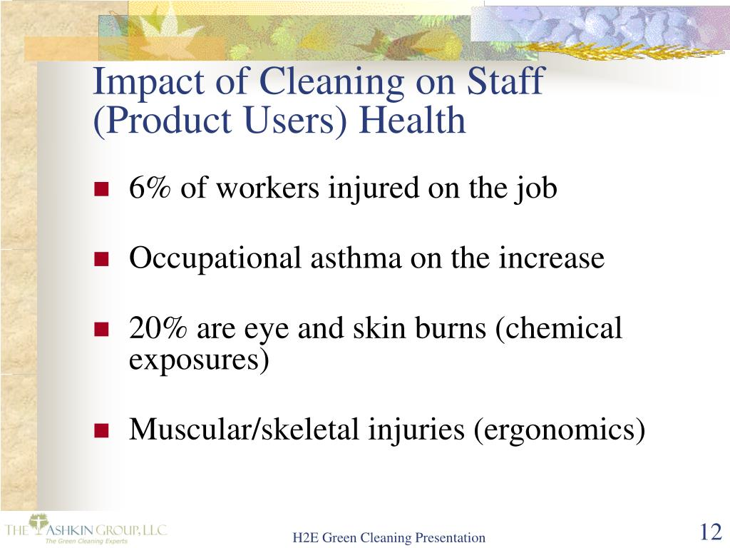 Impact of Cleaning on Staff (Product Users) Health