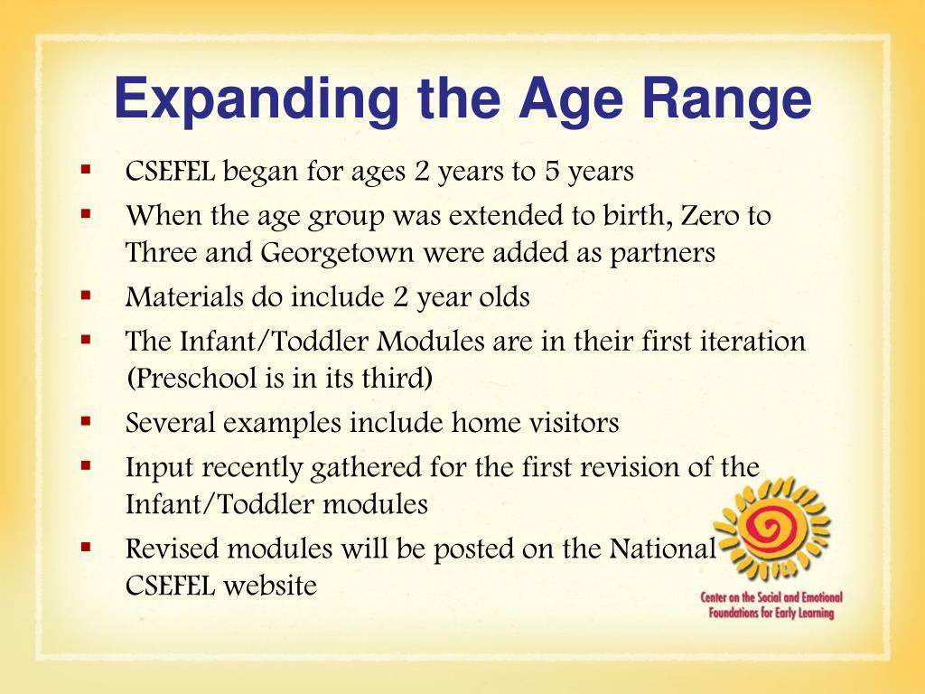 Expanding the Age Range