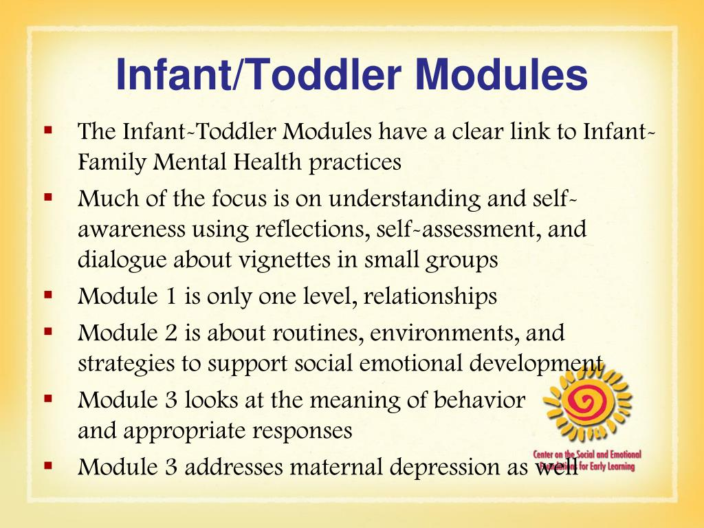 Infant/Toddler Modules