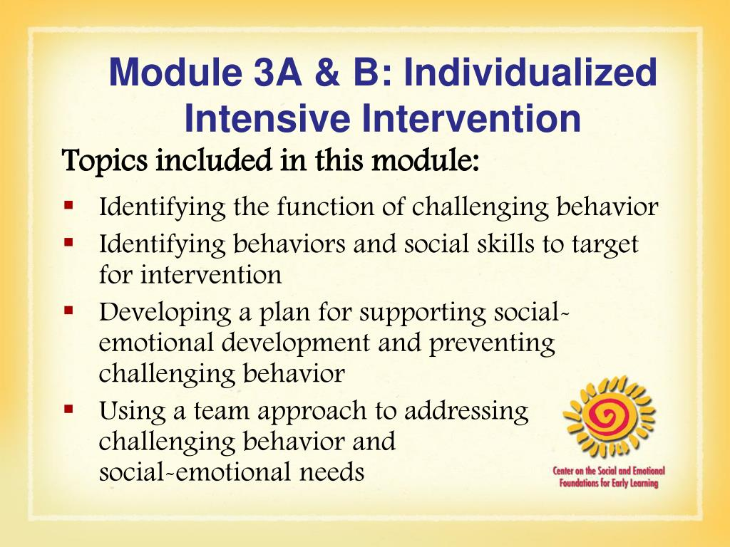 Module 3A & B: Individualized Intensive Intervention