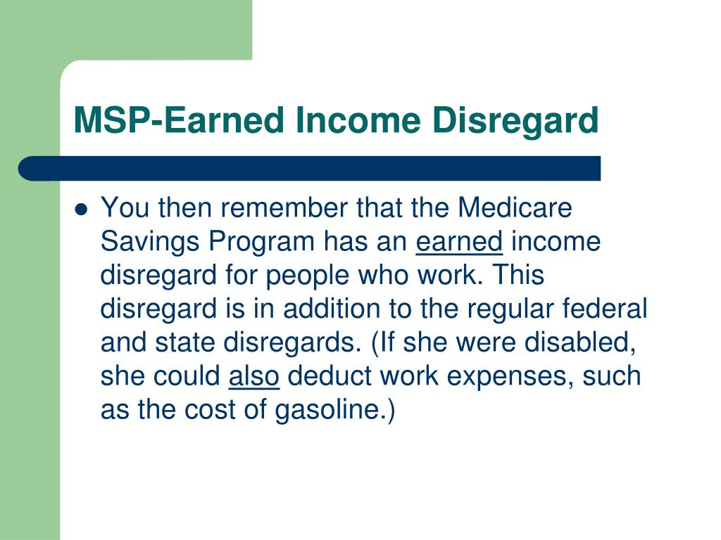 MSP-Earned Income Disregard
