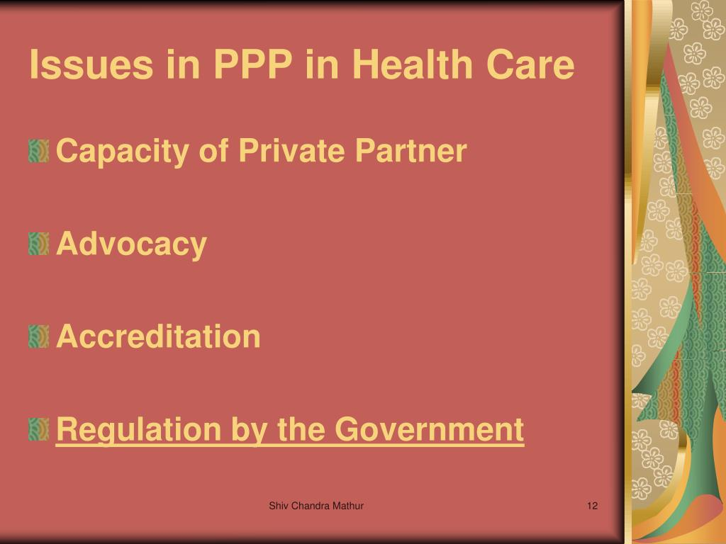 Issues in PPP in Health Care