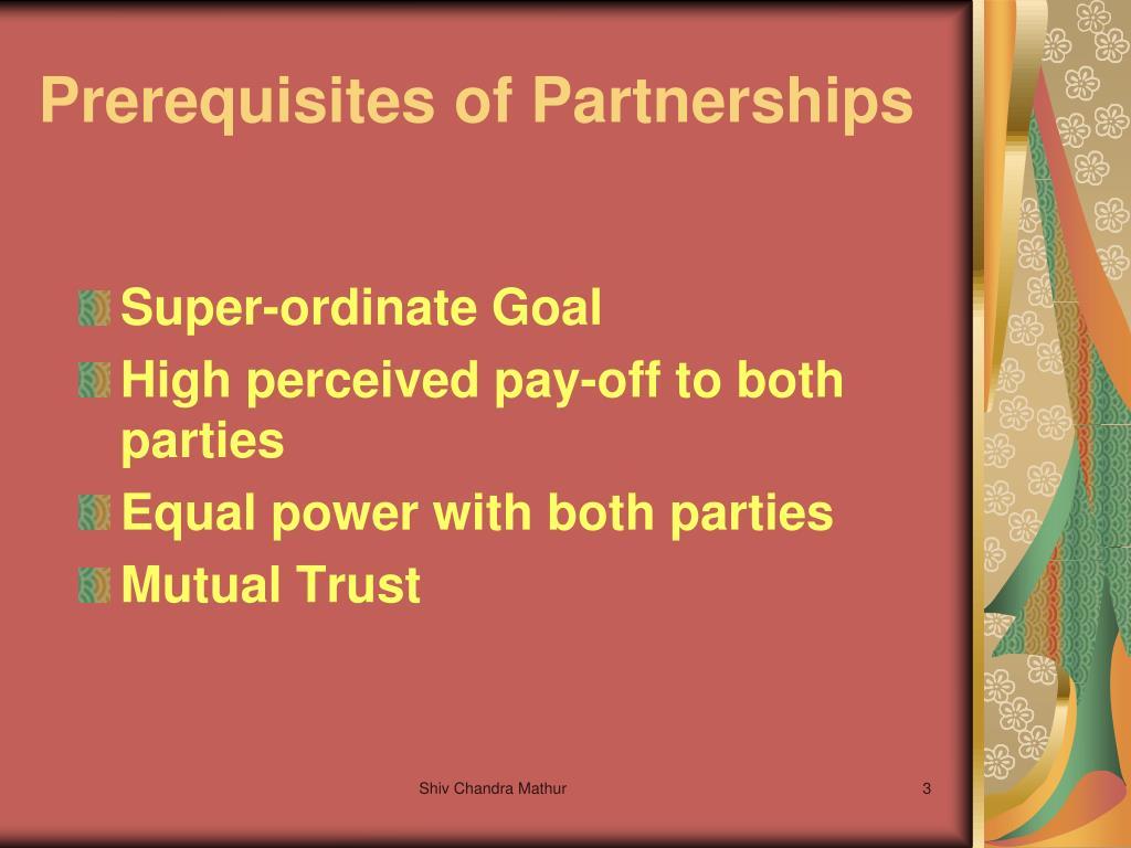 Prerequisites of Partnerships